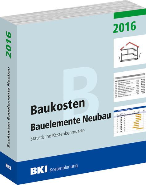 Baukosten Bauelemente Neubau 2016 - Coverbild