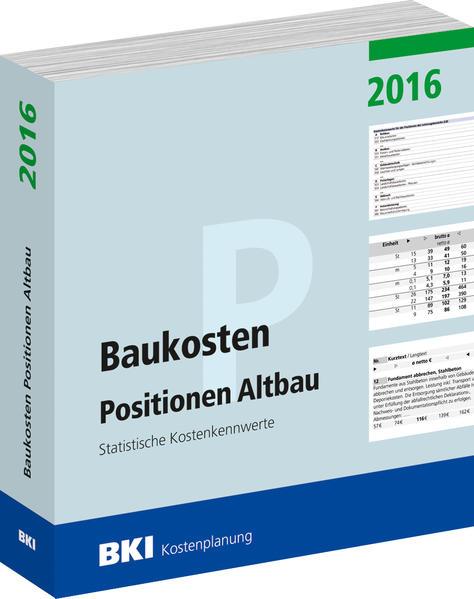 BKI Baukosten Positionen Altbau 2016 - Coverbild