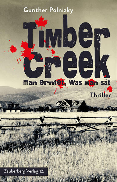 Timber Creek. Man erntet, was man sät - Coverbild