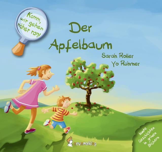 Komm, wir gehen näher ran! Der Apfelbaum - Coverbild