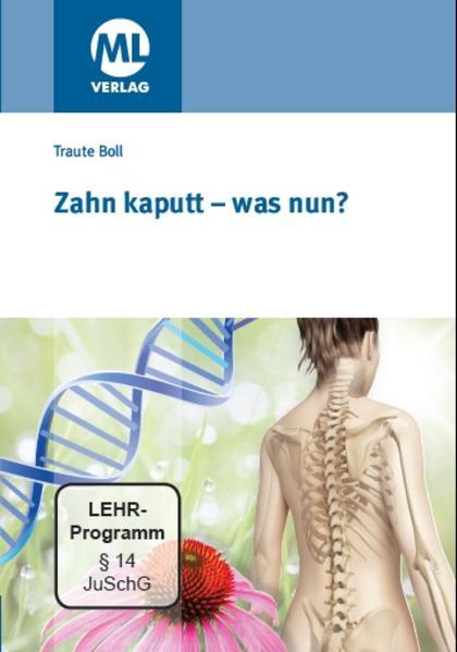 Zahn kaputt - was nun? - Coverbild
