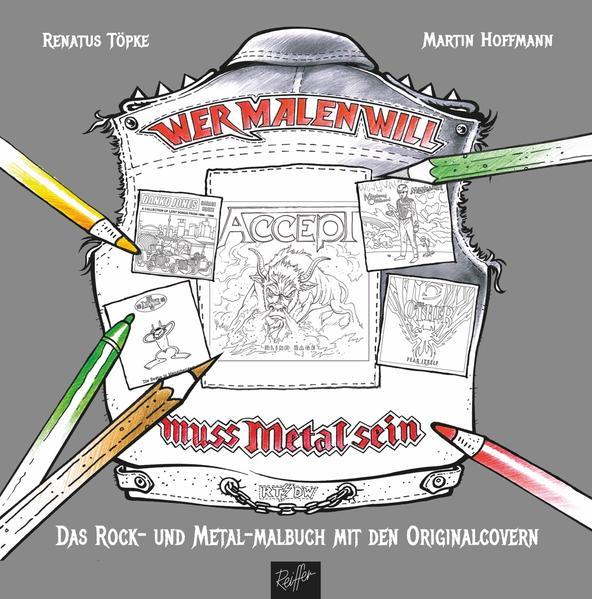 Wer malen will, muss Metal sein! - Coverbild