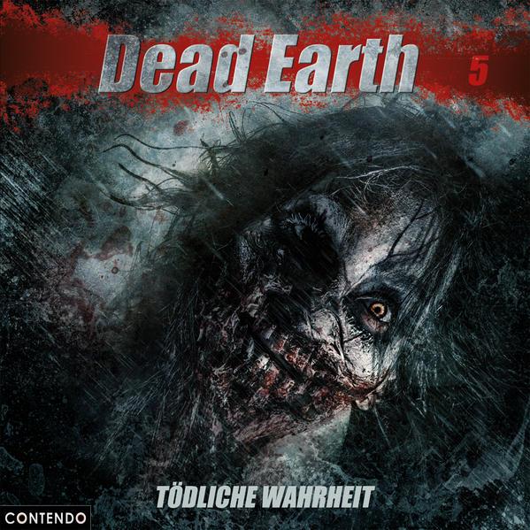 Dead Earth 5: Tödliche Wahrheit - Coverbild