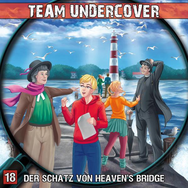 Team Undercover 18: Der Schatz von Heaven's Bridge