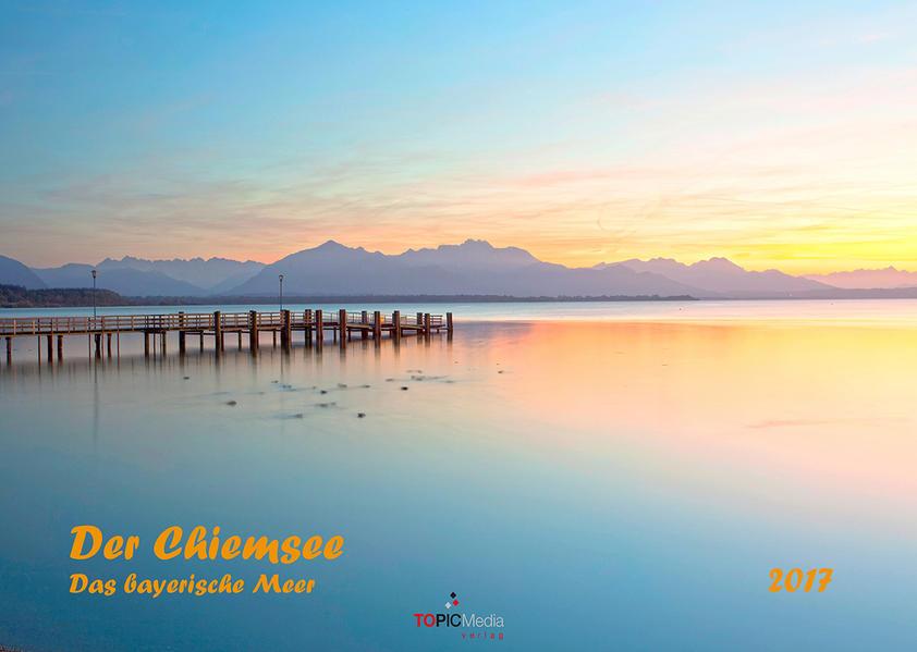 Der Chiemsee - Das bayerische Meer 2017 PDF Download