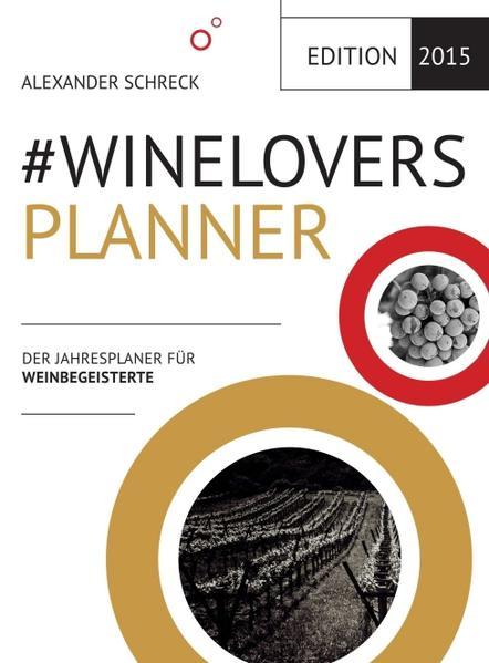#WINELOVERS 2015 Planner - Coverbild