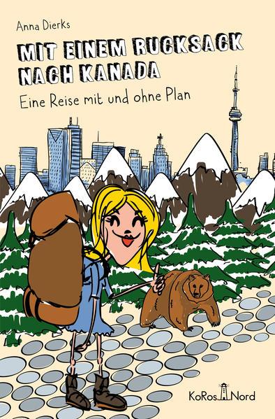 Mit einem Rucksack nach Kanada - Coverbild