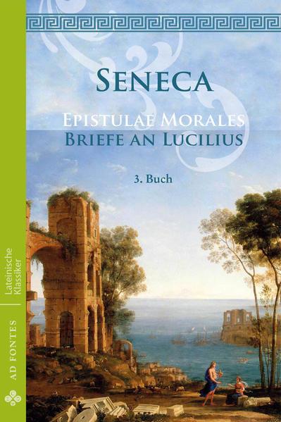 Briefe an Lucilius / Epistulae Morales (Deutsch) - Coverbild