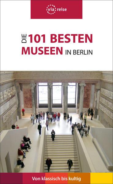 Die 101 besten Museen in Berlin - Coverbild