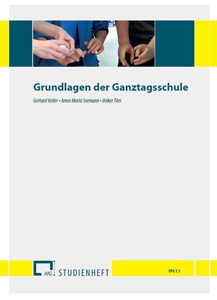 Grundlagen der Ganztagsschule - Coverbild