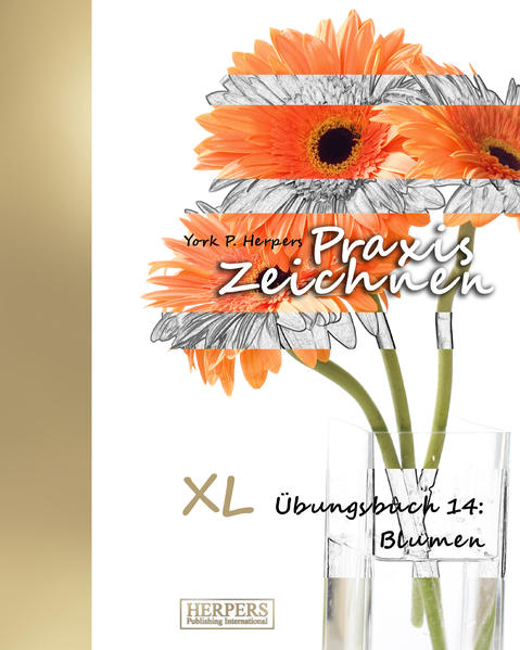 Praxis Zeichnen - XL Übungsbuch 14: Blumen - Coverbild