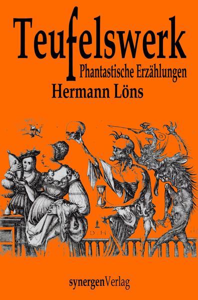 Teufelswerk Phantastische Erzählungen von heimlichen und unheimlichen Gestalten aus Moor und Heide - Coverbild