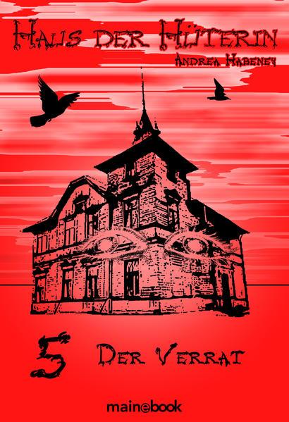 Haus der Hüterin: Band 5 - Der Verrat - Coverbild