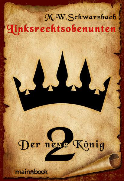 Linksrechtsobenunten - Band 2: Der neue König - Coverbild