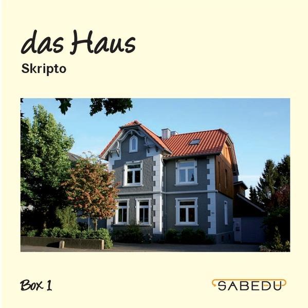 das Haus, Skripto, Arbeitsheft, SABEDU Box 01 - Coverbild