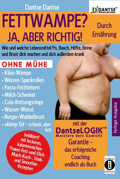 (farbig) FETTWAMPE? JA, ABER RICHTIG! Durch Ernährung! - Coverbild