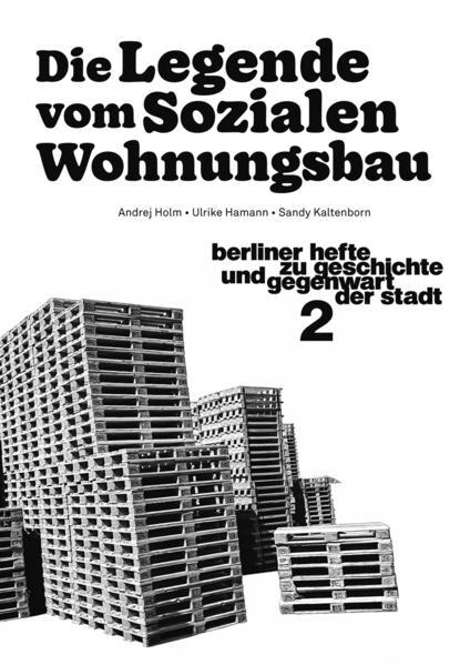 Die Legende vom Sozialen Wohnungsbau - Coverbild