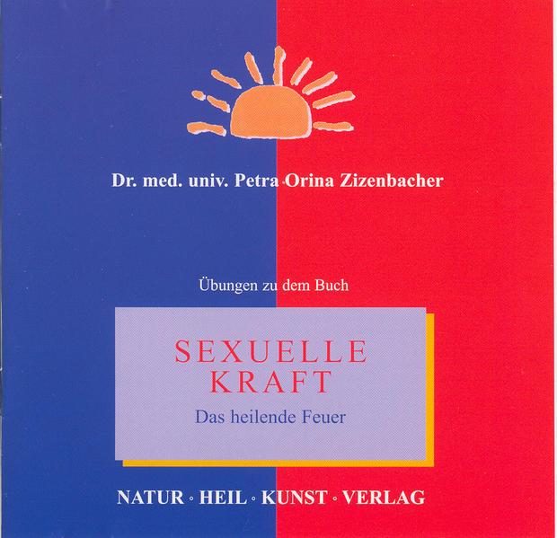 Sexuelle Kraft - Das heilende Feuer - Coverbild