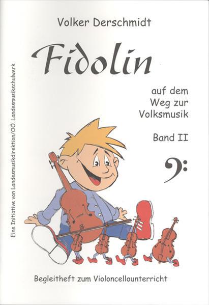 Fidolin auf dem Weg zur Volksmusik - Violoncello. Band II - Coverbild