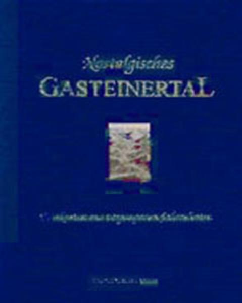 Nostalgisches Gasteinertal - Coverbild