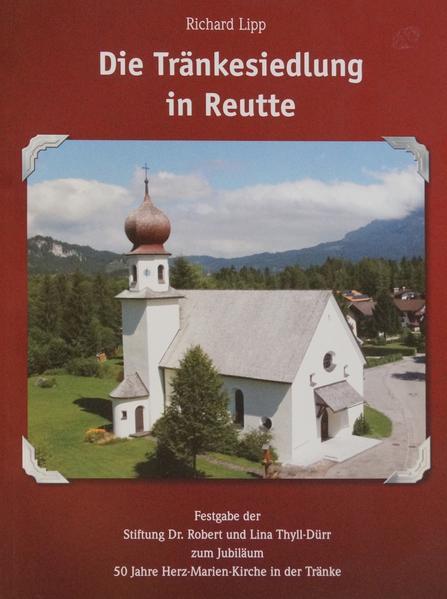Die Tränkesiedlung in Reutte - Coverbild