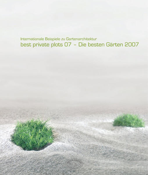 best private plots 07 - Die besten Gärten 2007 - Coverbild