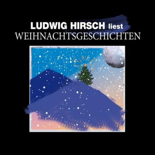 Ludwig Hirsch liest Weihnachtsgeschichten - Coverbild