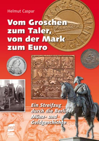 Vom Groschen zum Taler, von der Mark zum Euro - Coverbild
