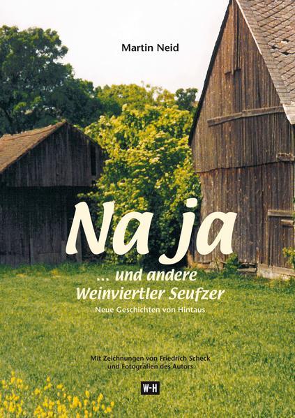 Na ja... und andere Weinviertler Seufzer - Coverbild