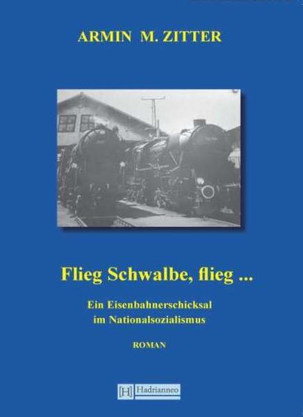 Flieg Schwalbe, flieg ... - Coverbild