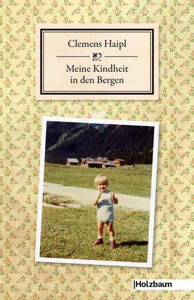 Meine Kindheit in den Bergen - Coverbild