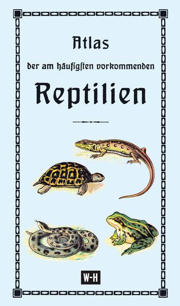 Atlas der am häufigsten vorkommenden Reptilien - Coverbild