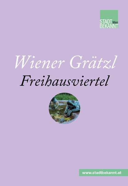 Wiener Grätzl - Freihausviertel - Coverbild