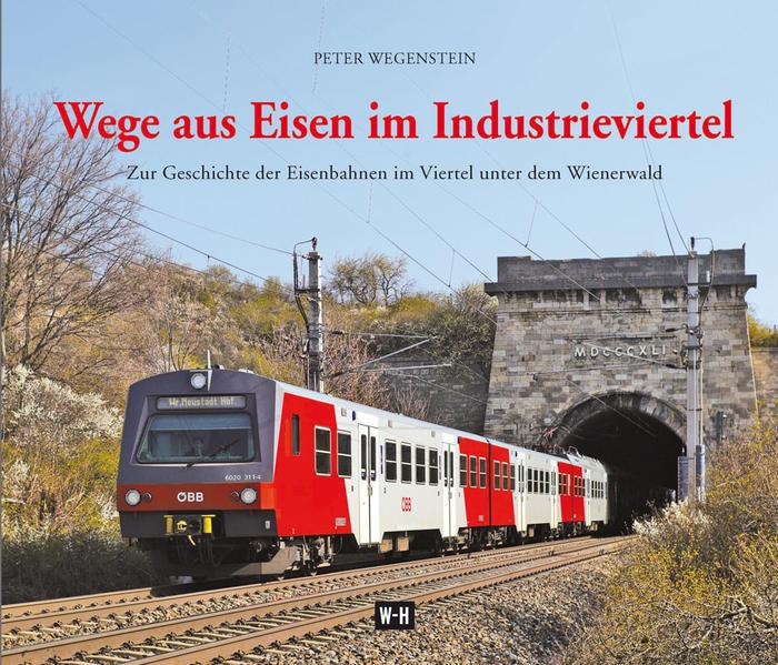 Wege aus Eisen im Industrieviertel - Coverbild