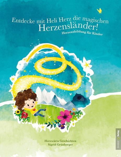 Entdecke mit Heli Herz die magischen Herzensländer! - Coverbild