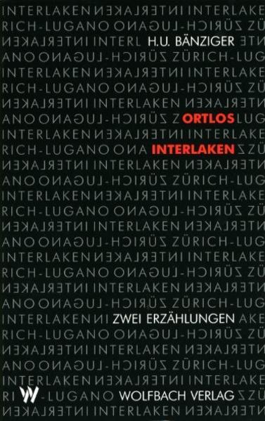 Ortlos /Interlaken - Coverbild