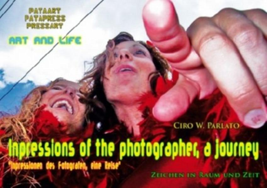 Impressions of the photographer, a journey. - Coverbild