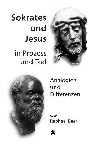Sokrates und Jesus in Prozess und Tod - Coverbild