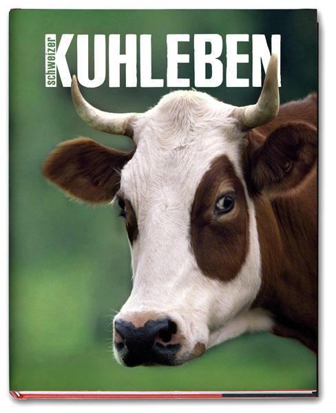 Schweizer KUHLEBEN - Coverbild