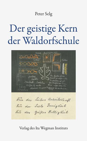 Der geistige Kern der Waldorfschule - Coverbild