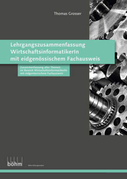 Lehrgangszusammenfassung WirtschaftsinformatikerIn mit eidgenössischem Fachausweis - Coverbild