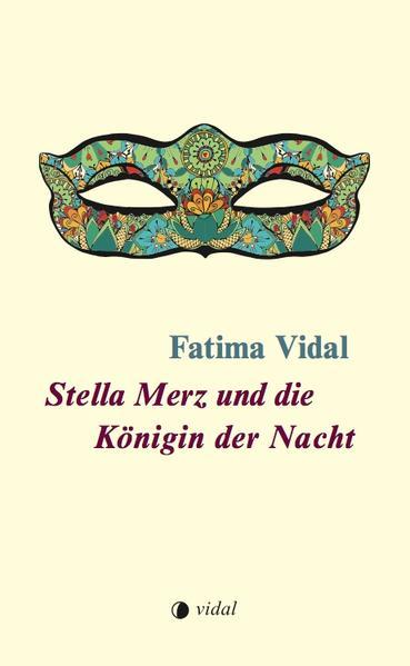 Stella Merz und die Königin der Nacht - Coverbild