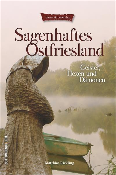 Sagenhaftes Ostfriesland PDF Herunterladen