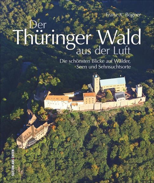 Der Thüringer Wald aus der Luft - Coverbild