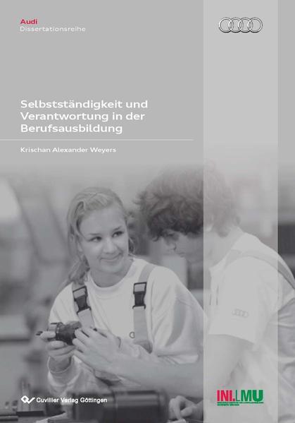 Selbstständigkeit und Verantwortung in der Berufsausbildung - Coverbild