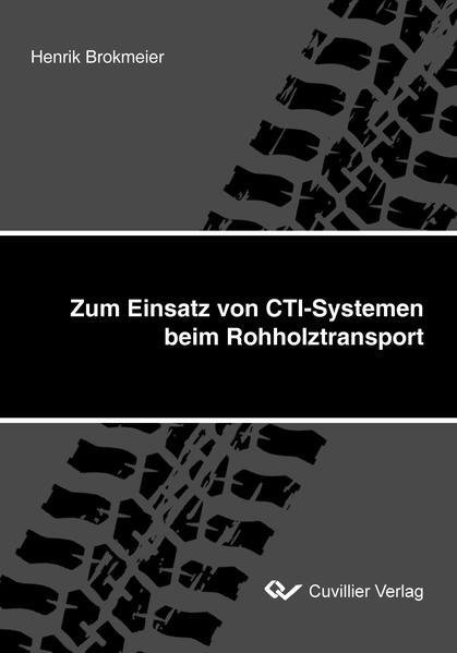 Zum Einsatz von CTI-Systemen beim Rohholztransport PDF Download