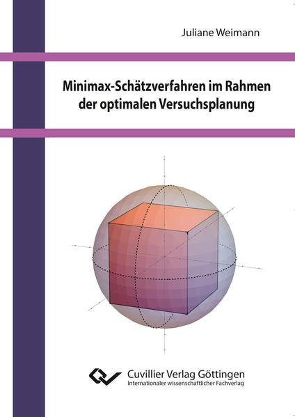 Minimax-Schätzverfahren im Rahmen der optimalen Versuchsplanung - Coverbild