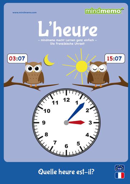 mindmemo Lernfolder- L'HEURE - Quelle heure est-il? - Die Uhrzeit auf Französisch lernen - Zusammenfassung - Coverbild