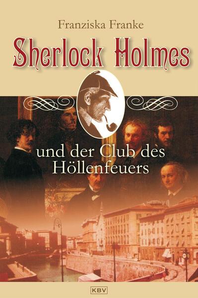 Sherlock Holmes und der Club des Höllenfeuers - Coverbild