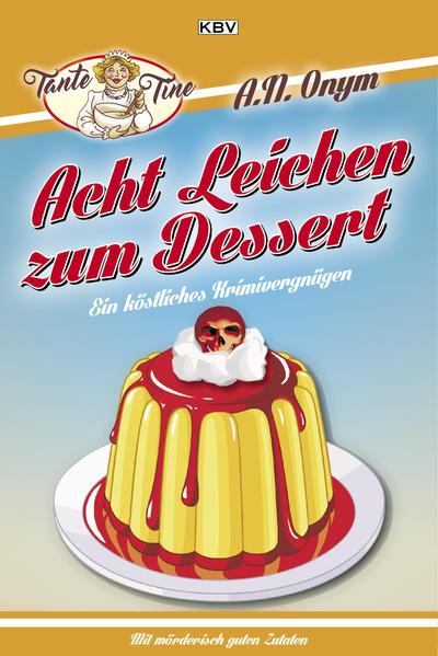 Acht Leichen zum Dessert - Coverbild